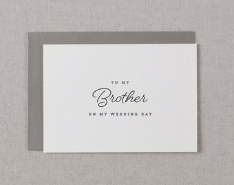 To My Brother On My Wedding Day Card - Brother Wedding Card, Wedding Stationery, To My Brother Thank You Wedding Card, Wedding Note, K1