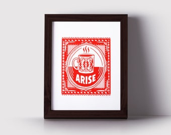 Arise Coffee Print