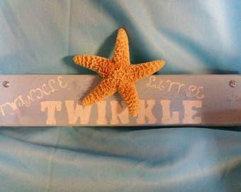 Five dollar sale! Wooden sign-Twinkle, twinkle, little (sea) star