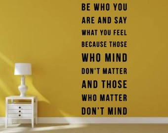 Be Who You Are Wall Decal, Choose From Many Colours and Sizes