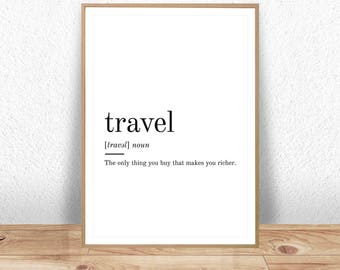 Travel Definition, Printable Wall Art, Travel Print, Travel Poster, Travel Quote, Travel Printable, Travel Lover Gift, Travel Wall Art