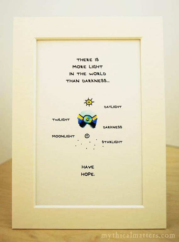 There Is More Light In The World Than Darkness Cute Adorable Kawaii made in Canada made in Toronto encouragement growth light print decor