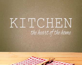Kitchen Wall Decor | Kitchen Wall Decal | Kitchen the Heart of the Home | Home Decor | Kitchen Decor | Kitchen Wall Decal | Vinyl Wall Decal