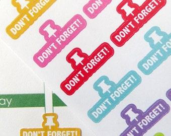 Don't Forget / Reminder Planner Stickers for Erin Condren Planner, Filofax, Plum Paper