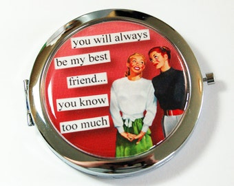 Best Friend, pocket mirror, Funny compact mirror, purse mirror, humor, funny saying, compact mirror, gift for friend (2651)