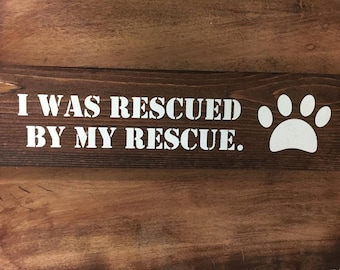 I was Rescued by my RESCUE
