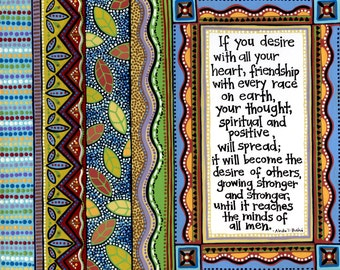 """Baha'i Quote - Illuminated Baha'i Quote- """"If you desire with all your heart, friendship with every race on earth..."""""""