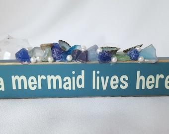 Beach Decor Mermaid Sign, Nautical Decor Mermaid Sign, Sea Glass Mermaid Sign, Beach House Decor Seaglass A Mermaid Lives Here Sign