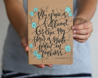 My grace is sufficient for thee journal, thin notebook, bible verse journal, prayer journal, floral journal, handlettered notebook