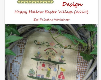 Egg Painting Workshop - part 2 of 9 - Happy Hollow Easter Village serie from Vintage Tulip Design - cross stitch pattern or kit