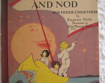 Wynken Blyken and Nod 1929 by Eugene Field Ethel Bonney Taylor Illusrations Book of 3 Poems