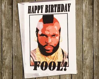 Mr T Birthday Card