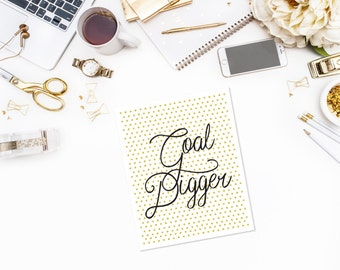 Goal Digger print, Office motivation print, Office decor, Wall decor , Motivational Quote, Girl boss,Inspirational quote, Home decor,