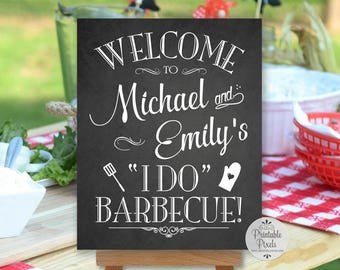 I Do Barbecue Chalkboard Printable Wedding Sign, BBQ, Welcome Sign, Personalized (#BBQ1C)