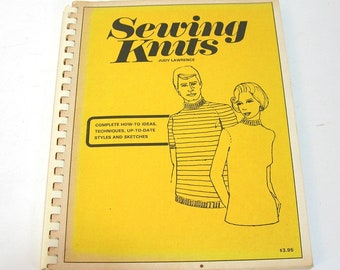 Sewing Knits by Judy Lawrence 1972 Sewing Instruction Book