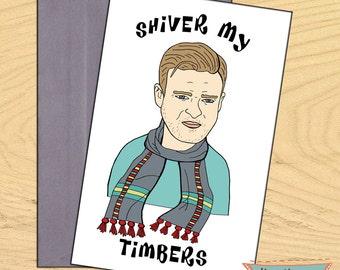 Justin Timberlake, Shiver My Timbers, blank, funny, pun card