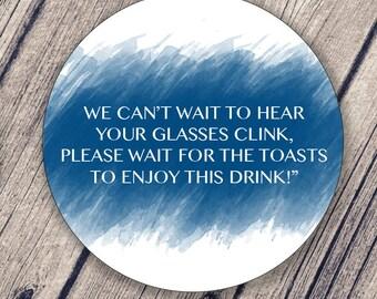 Wedding Toast Label / Wine Bottle Sign / Wedding Sign / Please wait until the toast sign / Toast Instructions / Mason Jar Lid / Watercolor