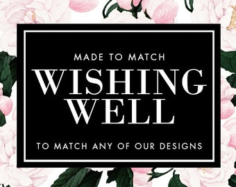 Wishing Well Card - Made to Match - Choose any of our designs and we will make you a printable tag!