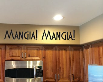 Italian Kitchen Decor. Mangia! Mangia! Vinyl Wall decal