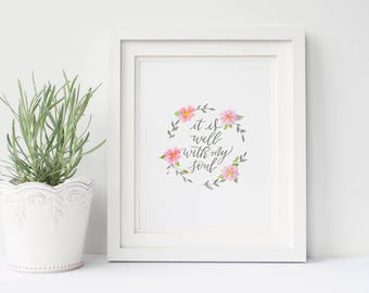 It is well printable - Inspirational printable -watercolor wreath -it is well - spiritual hymn - spiritual quote - It is well with my soul