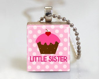 Little Sister Pendant. Little Sister Jewelry. Little Sister Necklace. Scrabble Tile Pendant Jewelry - Free Ball Chain Necklace or Key Ring
