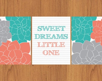 Sweet Dreams Little One Coral Teal Grey Flowers with Grey Chevron Nursery Wall Art 8x10 Matte Finish Print Set Of 3 (97)