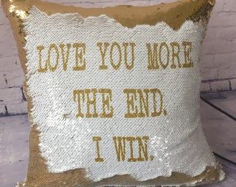Reversible sequin pillow, flip sequin pillow, love you more the end i win pillow, hidden message pillow, mermaid sequin pillow, anniversary