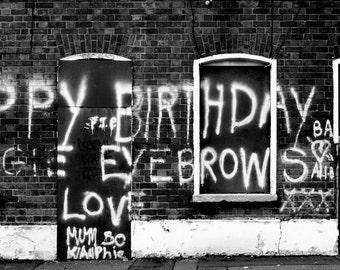 Graffiti Photography - Belfast Happy Birthday Print - Irish Street Photography - Black and White City Art - Northern Ireland