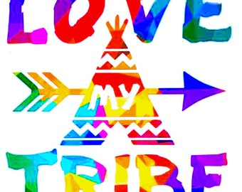Love My Tribe Decal - Family Sticker - Love My Family Decal - Car Window,  Laptop Tumbler Water Bottle Bumper - You Choose Size and Color