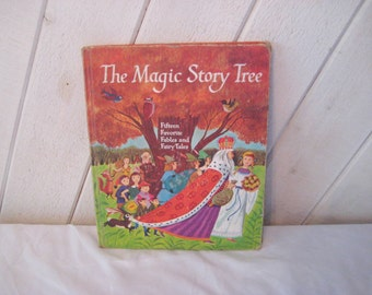 Children's book, fictional fables and fairy tales, The Magic Story Tree, childs book, 60s hardcover book, 1221