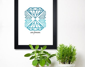 Printable Typography - Quote Art - Diamonds Are Forever
