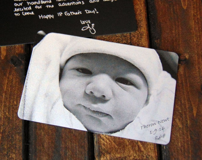 Father's Pride Picture Wallet Insert- Custom Front & Back Engraving Options - with Your Handwriting, or Font Choice - Baby Keepsake, for Him