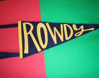 supply ROWDY pennant