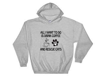 Drink Coffee & Rescue Cats Hooded Sweatshirt