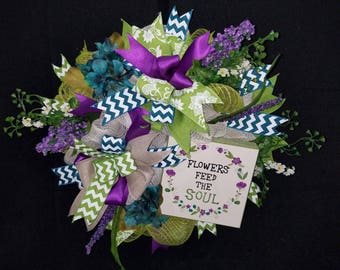 """NEW! """"Flowers Feed the Soul"""" mesh wreath"""