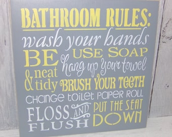Bathroom Rules, Bathroom Sign, Wash Your Hands, Change The Toilet Paper, Grey Yellow Bathroom, Bathroom Reminder, Gray Yellow Bathroom