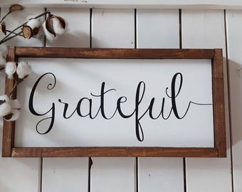 Grateful Sign|  Wood Sign | Rustic Wood sign | Wood framed sign | Farmhouse style | Wood Quote sign| Modern Wall decor