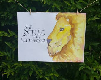 Lion - be strong and courageous - watercolour painting A4