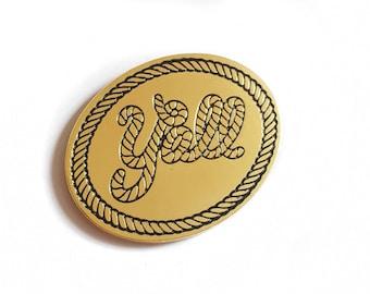 Y'all Rope Enamel Pin