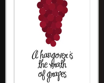 "Dorothy Parker ""Wrath of Grapes"" Quote Unframed Wine Print"