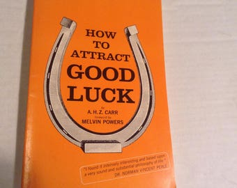 How to Attrack Good Luck. 1978 Edition.