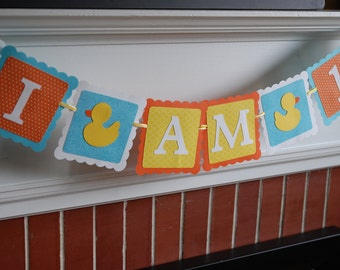 Duck I am 1 Banner, Duck 1st Birthday, Rubber Duck Birthday, Rubber Duckie Banner, Birthday Banner, Aqua, Orange, Yellow