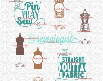 Sewing Seamstress Dress Form Straight Outta Fabric Pin Pray Sew Sewologist Thread Needle SVG STUDIO Ai EPS Instant Download Cutting File