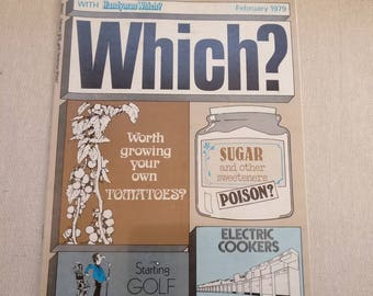 Vintage Which Magazine, February 1979, Sugar, Electric Cookers, Golf. which? With Handyman Which?