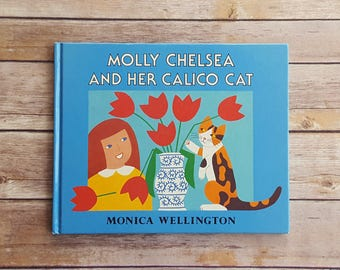 Kids Cat Story Molly Chelsea And Her Calico Cat 1980s Vintage Children's Book Cute Kitty Adventure Book First Edition Signed Book Autograph