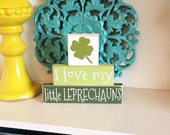 I love My Little Leprechauns - St Patricks Day Decor, St Patricks Day Blocks, Spring Decor, St Patricks Day Sign, St Patricks Day Wood Decor