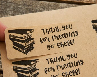 Thank you for treating yo shelf - book stickers - book packaging - book business - bookseller - bookshop - sell books - bookstore