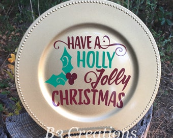 Holly Jolly Christmas Charger Plate, Christmas Plate, Decorative Plate, Housewarming Gift, Christmas Decoration