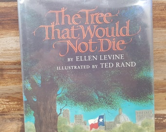 The Tree That Would Not Die, 1995, Ellen Levine, Ted Rand, vintage kids book
