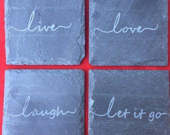 Live, Love, Laugh, Let it Go - Sandblasted Etched Slate Coasters